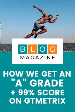 Pinterest Pin 1 - Our Blogging Stack - A Grade 99% score on GTMetrix