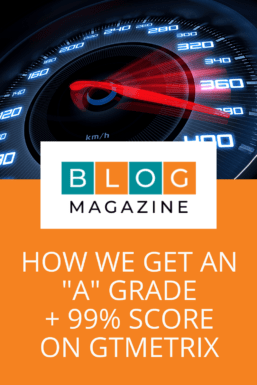 Pinterest Pin 2 - Our Blogging Stack - A Grade 99% score on GTMetrix