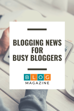 Blogging News For Busy Bloggers Pin 4