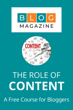 The Role of Content for Bloggers
