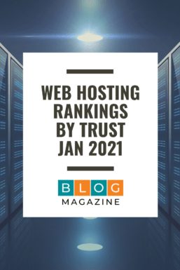 Best Web Hosting For Blogs (By Trust - Jan 2021)