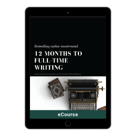 12 Months To Full Time Writing