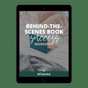 Behind The Scenes Book Success Workshop