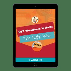 DIY WordPress Website The Right Way