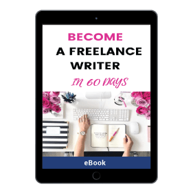 How To Become A Freelance Writer In 60 Days