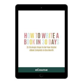 How To Write A Book In 30 Days  in the Writer's Toolkit.