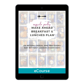 The Make Ahead Breakfast & Lunches Plan