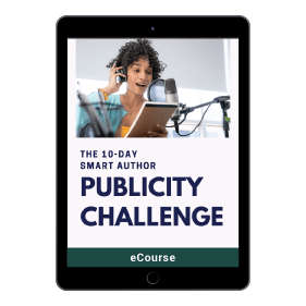 The 10 Day Smart Author Publicity Challenge