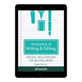 The Business of Writing + Editing