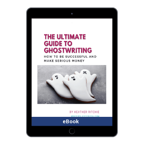 The Ultimate Guide To Ghostwriting  in the Writer's Toolkit.